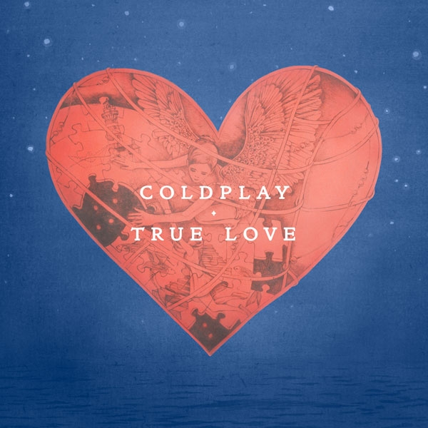"""TRUE LOVE"", NUOVO SINGOLO E VIDEO PER I COLDPLAY"