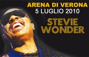 STEVIE WONDER IN ITALIA ALL'ARENA DI VERONA